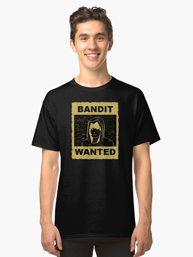 Bandit Wanted Sign Classic T-Shirt Front
