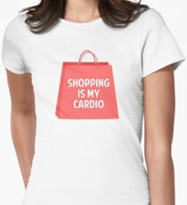 Shopping is my Cardio Womens Fitted T-Shirt