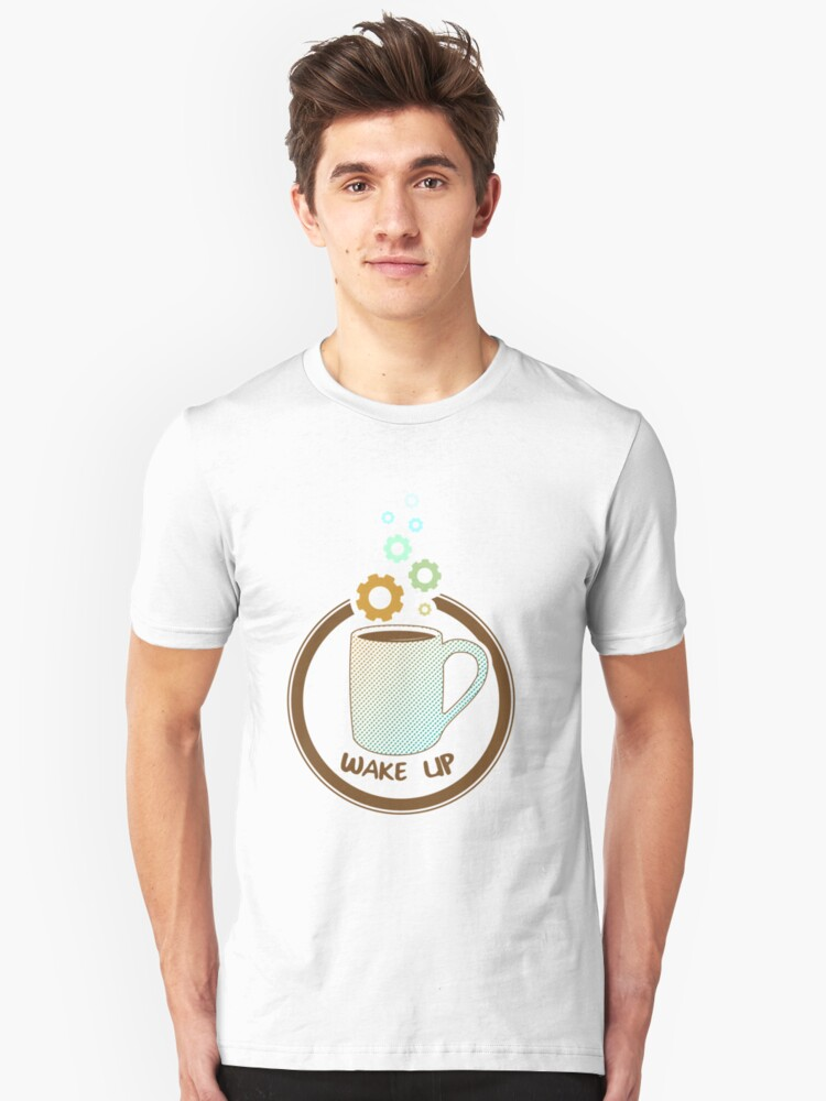 Wake Up! (Coffee cup) Unisex T-Shirt Front