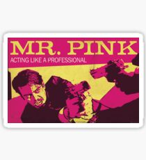 Reservoir Dogs, Mr Pink the Professional Sticker
