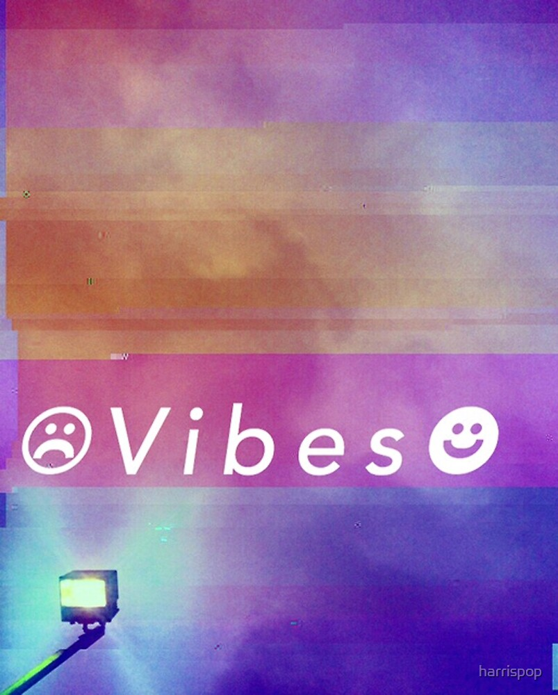 Vibes by harrispop
