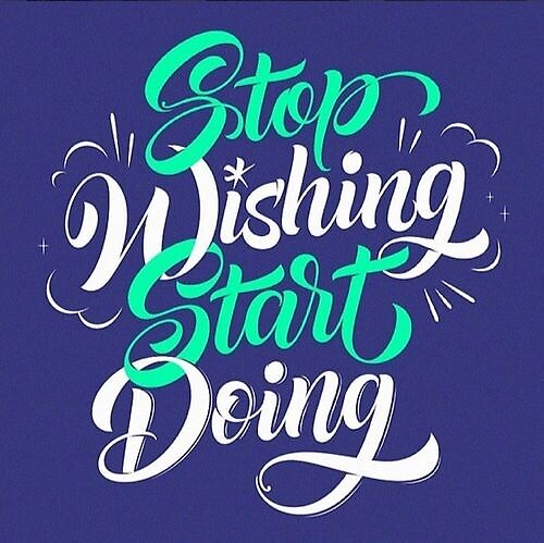 Stop Wishing Start Doing by skdancer
