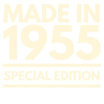 Made in 1955 - Special Edition Birthday Gift by BashFromOhio