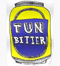 Tun Bitter (Yellow) Poster