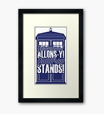 "Doctor Who - ""Geronimo! Allons-y! Gallifrey Stands!"" Framed Print"