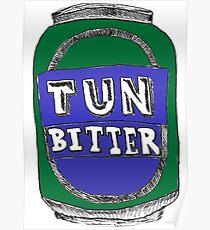 Tun Bitter (Green) Poster