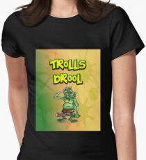 Trolls Drool Womens Fitted T-Shirt