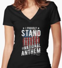 I Proudly Stand For The National Anthem Women's Fitted V-Neck T-Shirt
