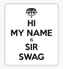 My Name is Swag Sticker