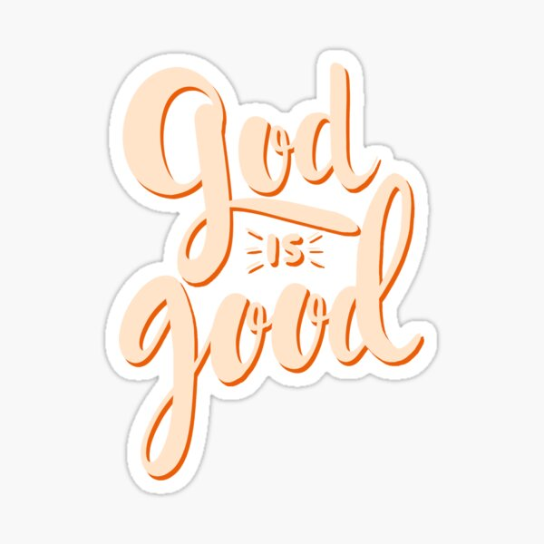 Dios es bueno Pegatina