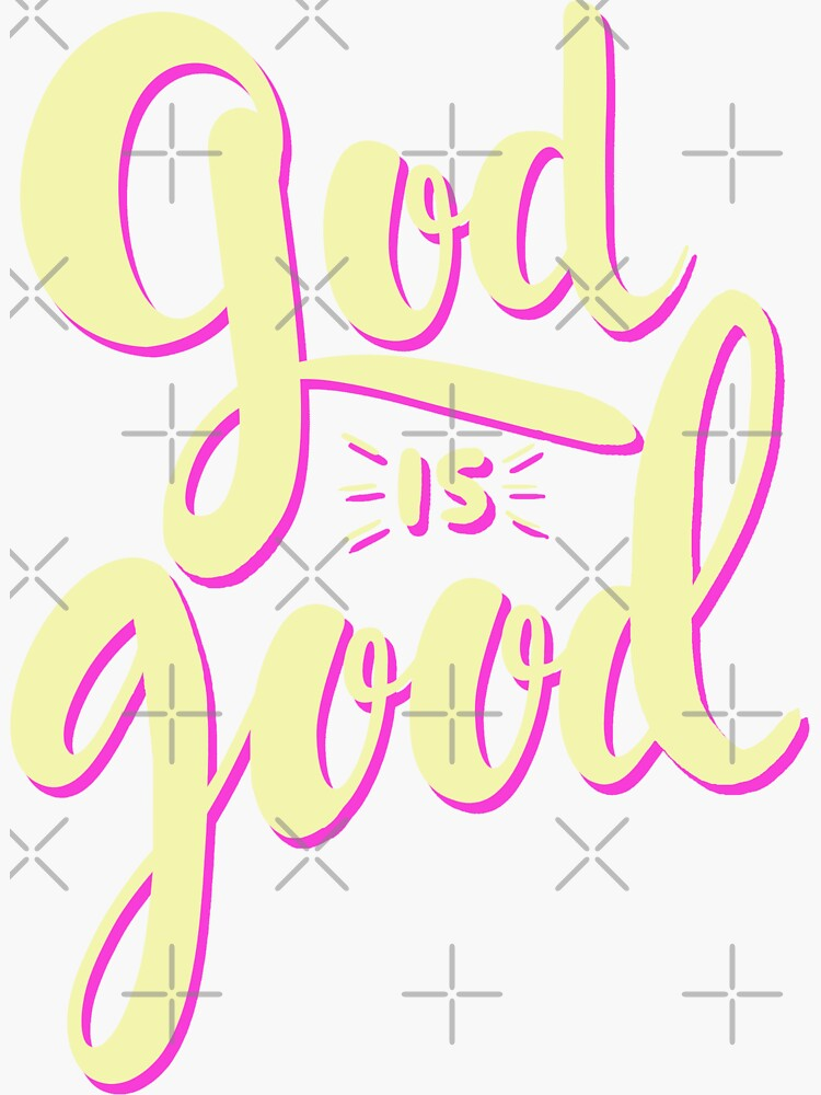 God is Good by WordsFromHeaven