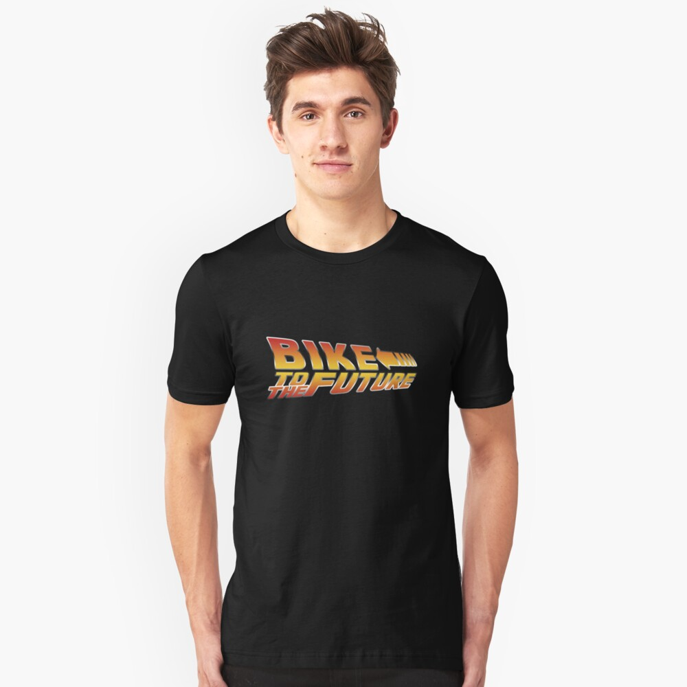 Bike To The Future Unisex T-Shirt Front