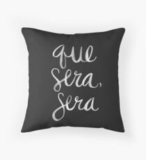 Whatever Will Be, Will Be – White Ink Throw Pillow