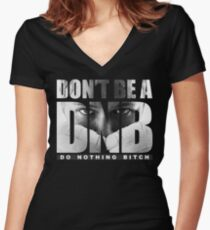 Don't Be A DNB - Ronda Rousey (Original Artwork) Women's Fitted V-Neck T-Shirt