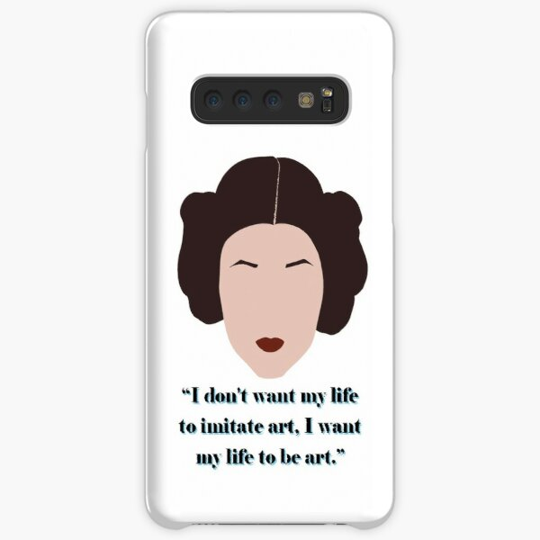 """Carrie Fisher - """"I Want My Life To Be Art"""" Samsung Galaxy Snap Case"""