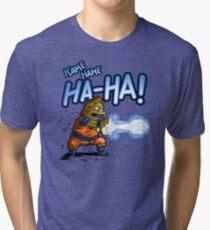KAME HAME HA HA! Tri-blend T-Shirt