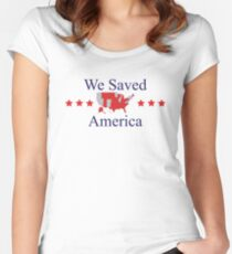 We Saved America Women's Fitted Scoop T-Shirt