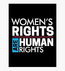 Frauenrechte sind Menschenrechte: Frauen März Fotodruck