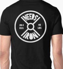 Needs Iron 45lb Weight T-Shirt