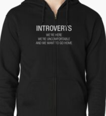 INTROVERTS Zipped Hoodie