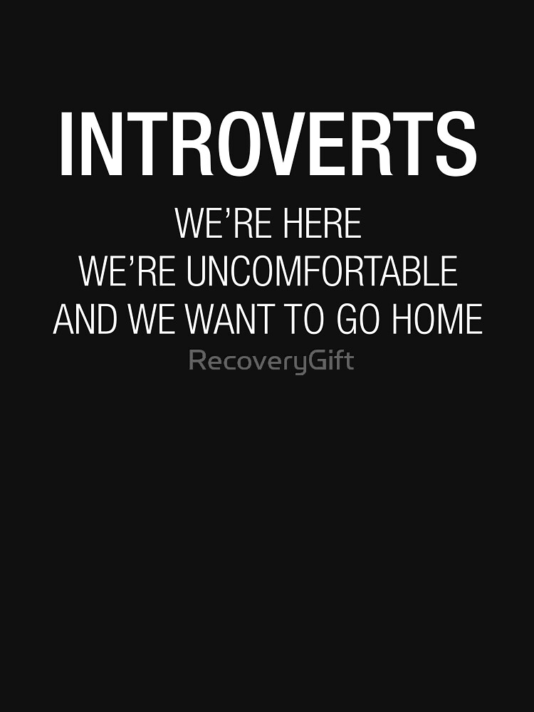 INTROVERTS by RecoveryGift