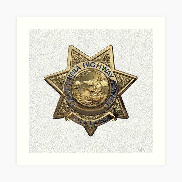 California Highway Patrol - CHP Police Officer Badge over White Leather Art Print