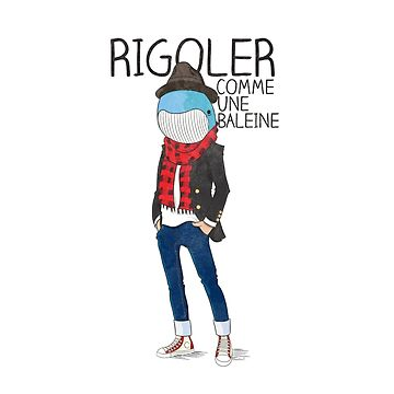 Rigoler Comme Une Baleine by kdigraphics