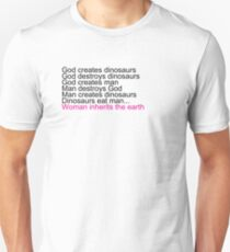 Woman Inherits The Earth Unisex T-Shirt