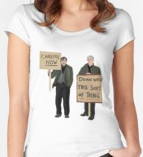 """""""DOWN WITH THIS SORT OF THING...Careful Now""""  Women's Fitted Scoop T-Shirt"""