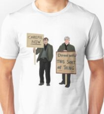 """DOWN WITH THIS SORT OF THING...Careful Now""  T-Shirt"