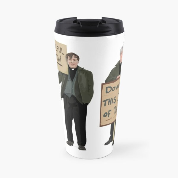 """""""DOWN WITH THIS SORT OF THING...Careful Now""""  Travel Mug"""