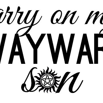 Carry on my Wayward Son // Supernatural // SPN // anti possession symbol by KylieBeth
