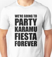 Party Karamu Fiesta Forever (Black Text) Unisex T-Shirt