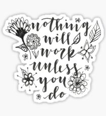 Nothing will work unless you do Sticker