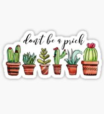 Don't Be a Prick Sticker