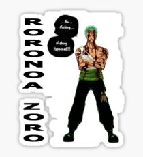 Roronoa Zoro - nothing happened [BW] Sticker