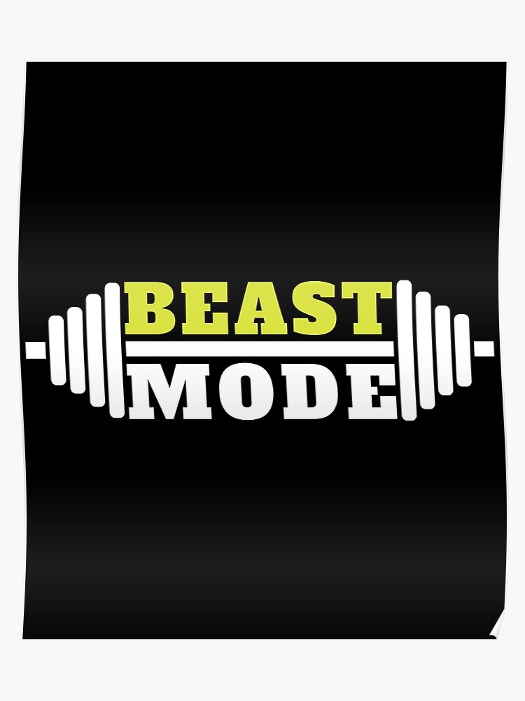 Beast Mode Fitness Gym Workout Lemon And White Poster