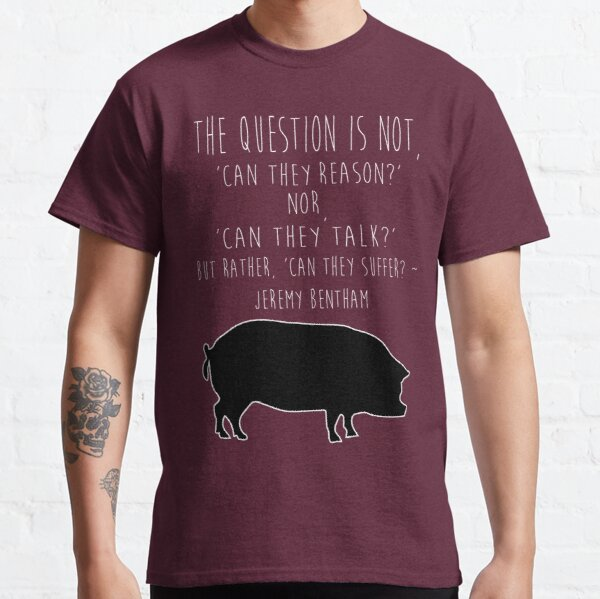 Can They Suffer? Classic T-Shirt