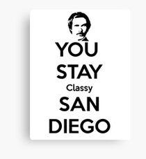 You Stay Classy! San Diego Canvas Print