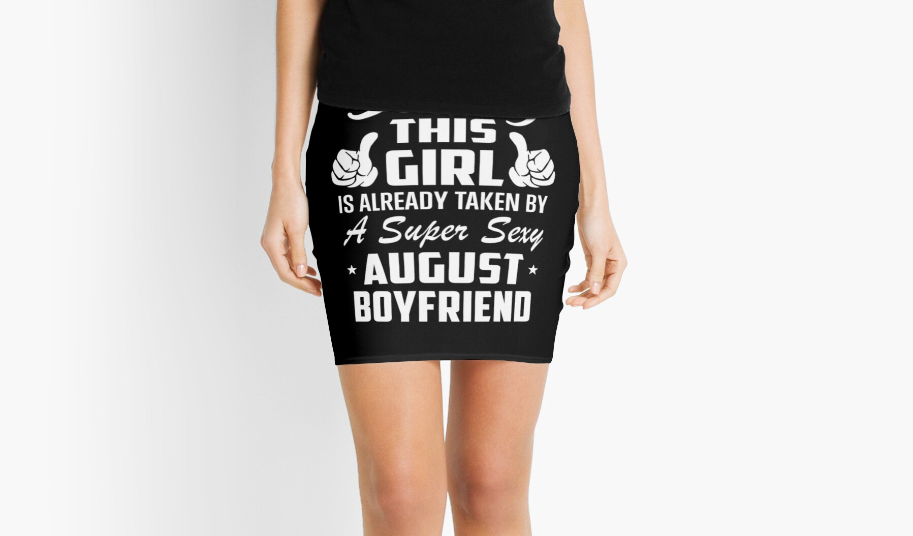 This Girl Is Taken By A Super Sexy August Boyfriend