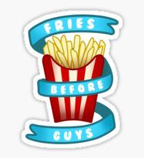 Fries Before Guys Sticker