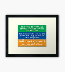 Welcome Your Neighbors (Arabic, English, Spanish) Framed Print
