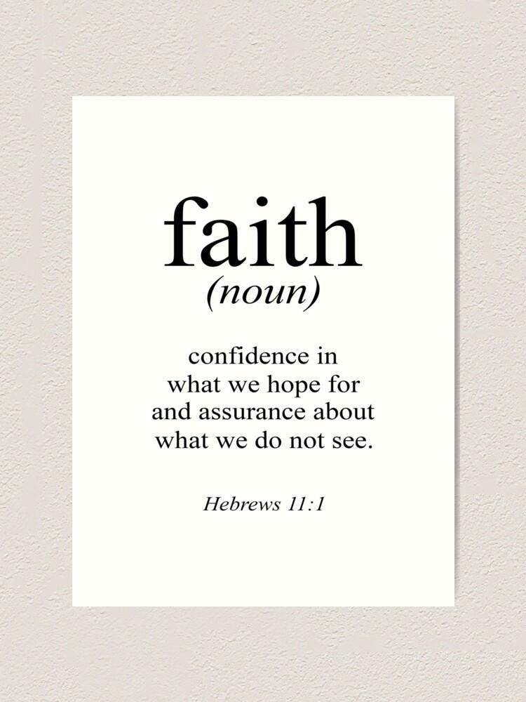 Hebrews 11 1 Faith Definition Black White Bible Verse Art Print By Blackcatprints Redbubble