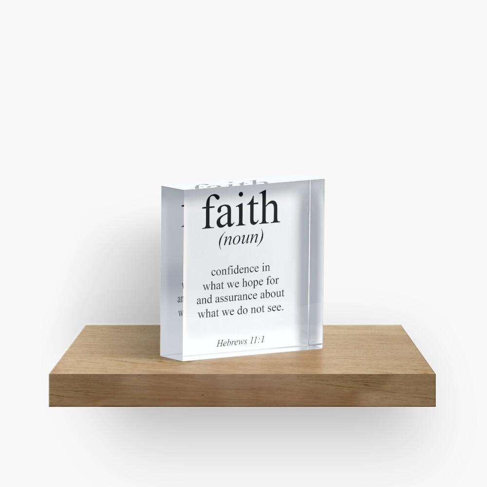 Hebrews 11:1 Faith Definition Black & white Bible verse Acrylic Block