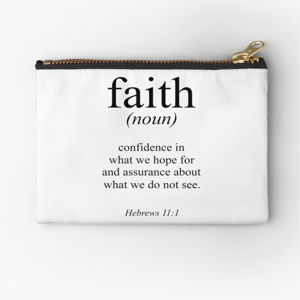 Hebrews 11:1 Faith Definition Black & white Bible verse Zipper Pouch