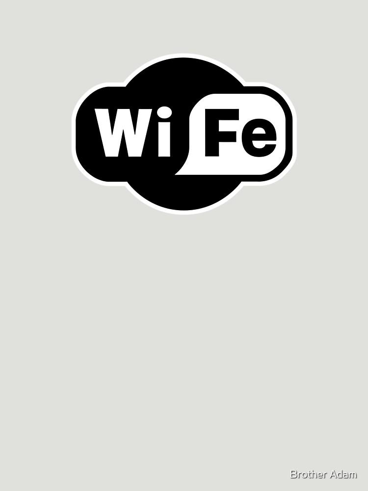 Wife ...a Wi-Fi parody | Women's T-Shirt