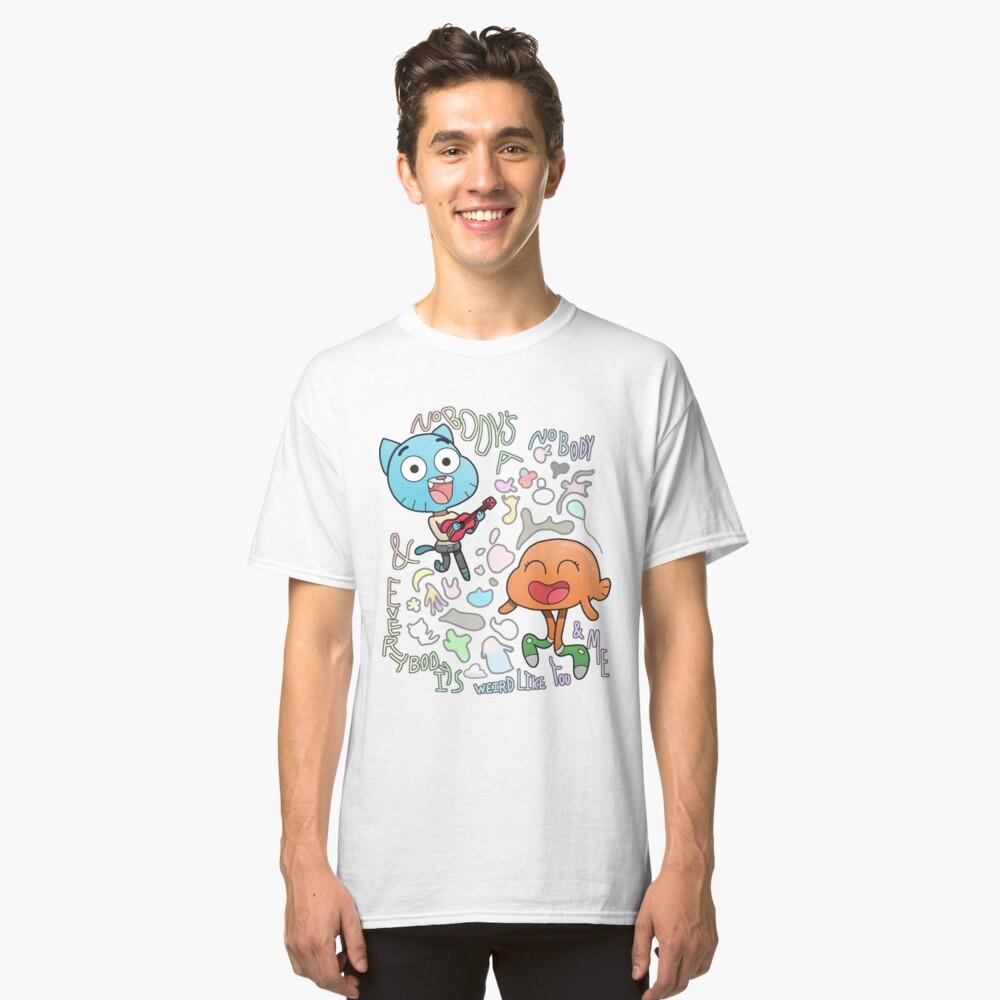 Niemand ist ein Niemand Gumball und Darwin Classic T-Shirt