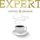 I'm an expert coffee drinker by Neelai