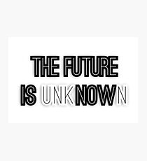 The future is unknown Photographic Print