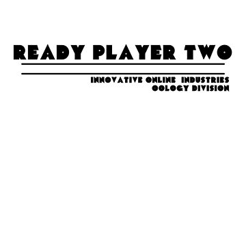 Ready Player Two by Prophecyrob